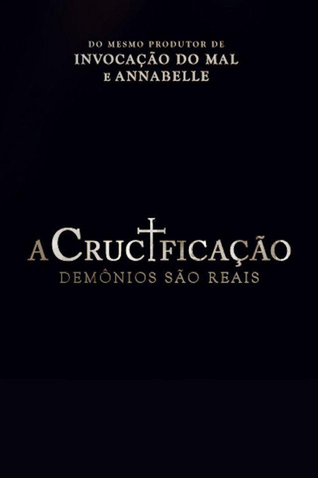A Crucificação: Demônios São Reais Torrent - WEB-DL 720p Legendado
