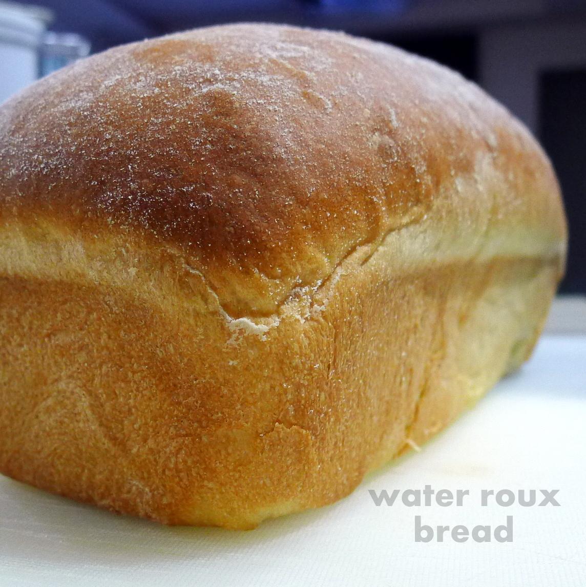 recipe: water roux bread recipe [2]