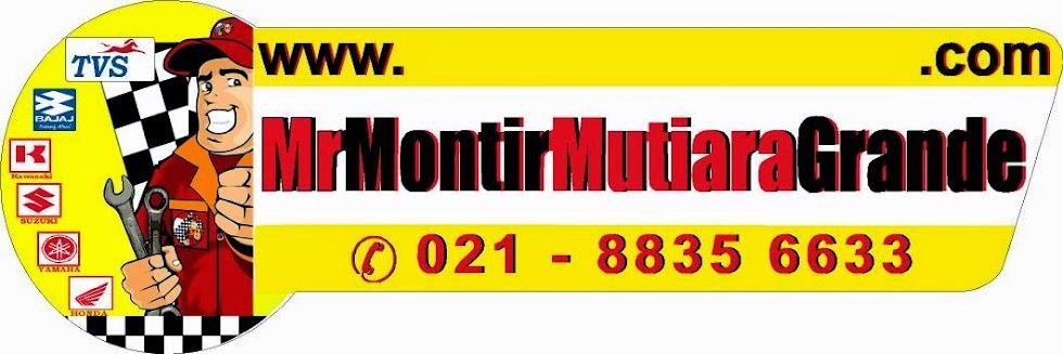 Mr MONTIR Mutiara Grande