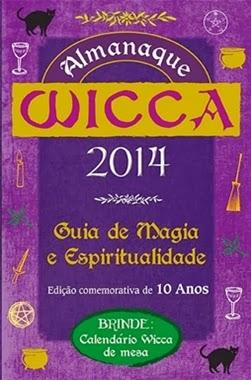 ALMANAQUE WICCA 2014 Guia de Magia e Espiritualidade