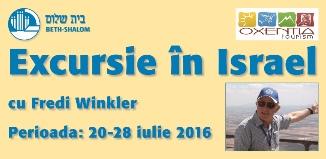 ✡ Excursie în Israel cu Fredi Winkler