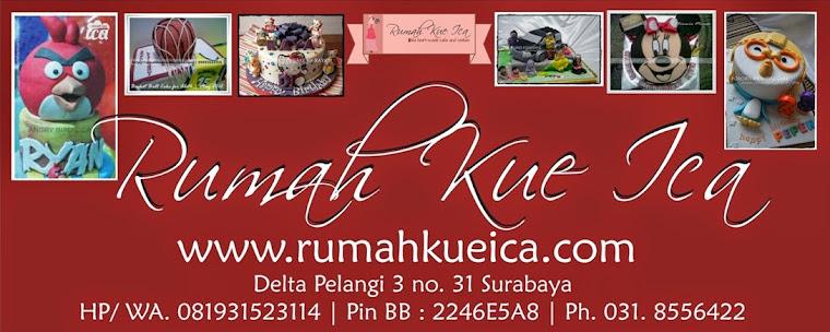 RUMAH KUE ICA  |  Toko Kue Online Surabaya | The Heart-made Cake, Cupcake & Cookies