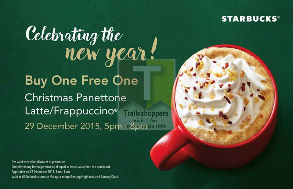 Starbucks Panettone Latte or Frappuccino Buy 1 FREE 1