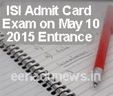 ISI Exam Admit Card 2015 www.isical.ac.in Entrance Exam Cut Off