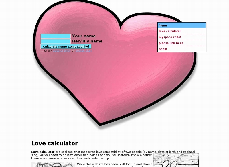 love calculator 100 match Enter your name, and your future lover's name, into our true love calculator and see your results on the love meter calculate real love, internet style.