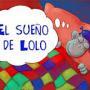 EL SUEÑO DE LOLO