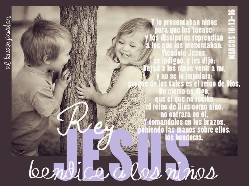 YO SOY EL BUEN PASTOR: Marcos 10:13-16
