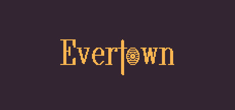 Evertown PC Game Free Download