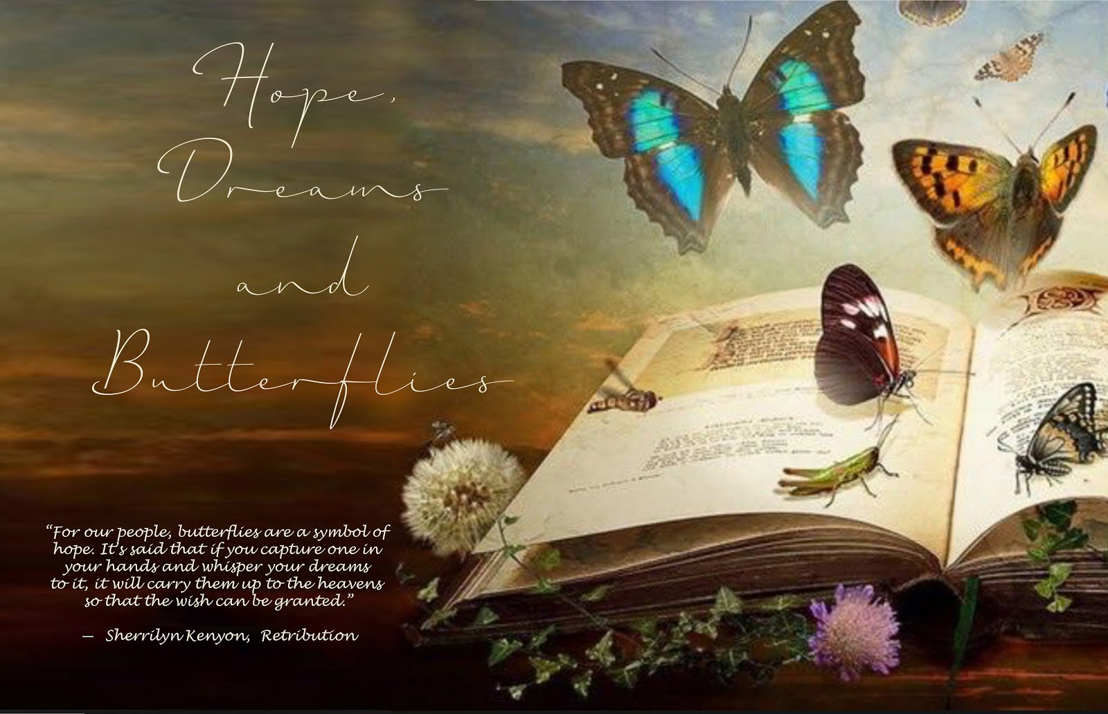 Hope, Dreams and Butterflies