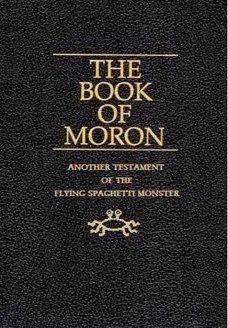 Funny Book of Moron Mormonism Joke Picture - Another testament of the flying spaghetti monster
