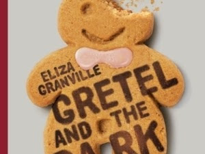 Gretel and the dark de Eliza Granville