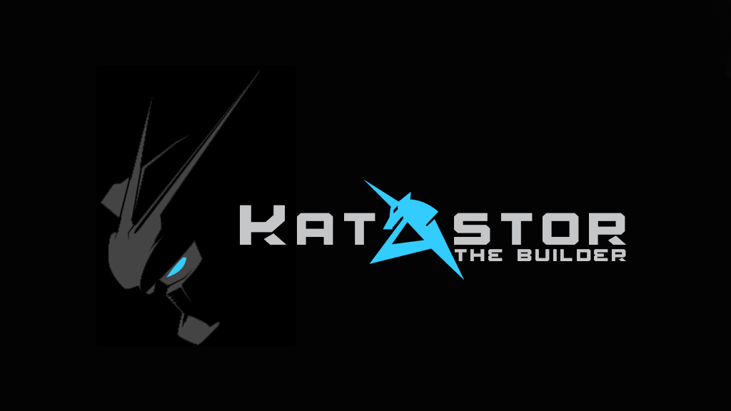 Katastor the builder!