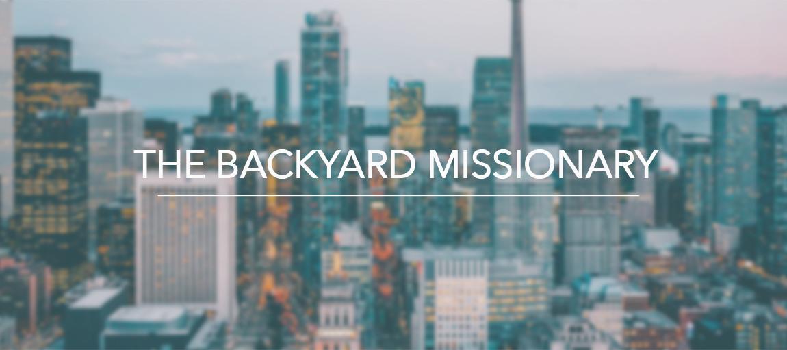 The Backyard Missionary