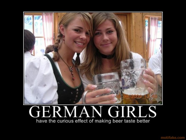 Germans Girls Have The Effect Of Making Anything Taste Better!