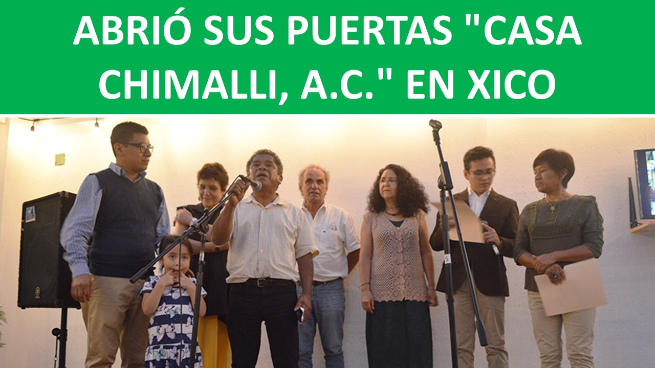 """""""CASA CHIMALLI, A.C."""""""