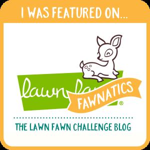 Lawn Fawn Fawnatics Challenge