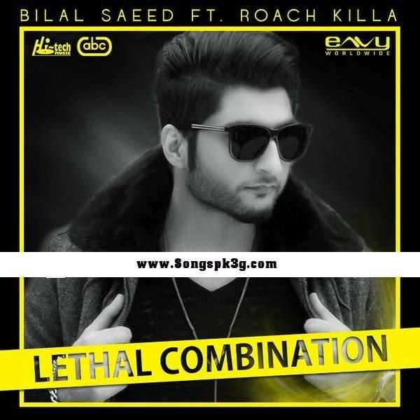 Lethal Combination (Bilal Saeed)