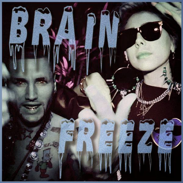 Lil Debbie & Riff Raff - Brain Freeze - Single Cover