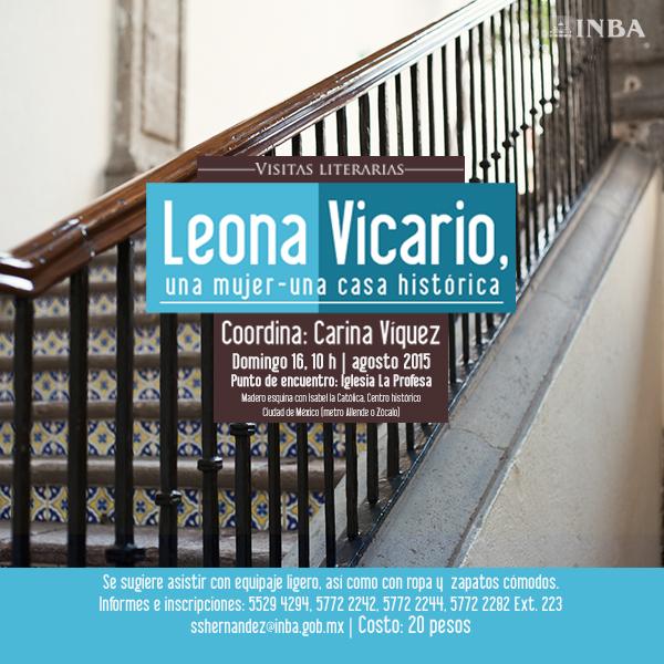 Una visita literaria por la casa de Leona Vicario en el Centro Histórico de la ciudad