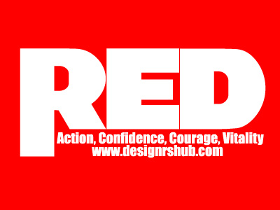 Red - Action, Confidence, Courage, Vitality