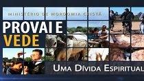 Provai e Vede - Uma Dívida Espiritual - 27/06/2015