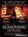 The Seasoning House en streaming