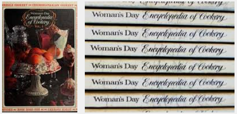 the 12-volume Woman's Day Encyclopedia of Cookery