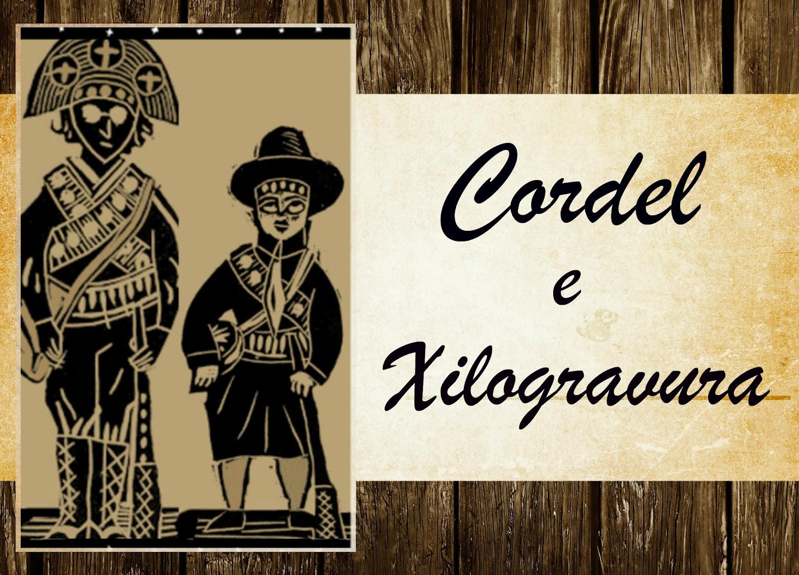 VENTO NORDESTE: CORDEL E XILOGRAVURA