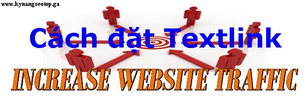 cách tăng traffic cho website bằng đặt textlink từ khóa mở rộng