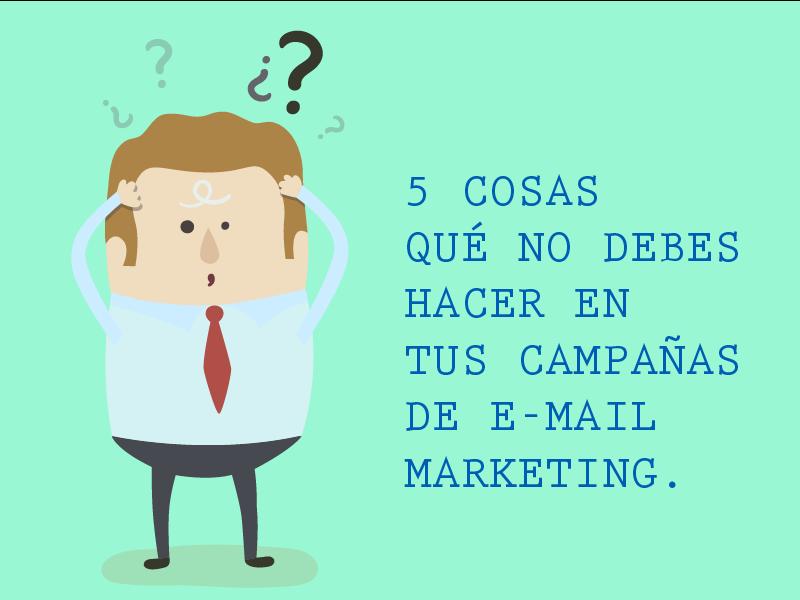 Consejos para mejorar tus campañas de e-mail marketing