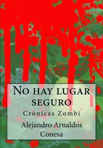 http://www.amazon.es/No-hay-lugar-seguro-Cr%C3%B3nicas/dp/1499167903/ref=tmm_pap_title_0