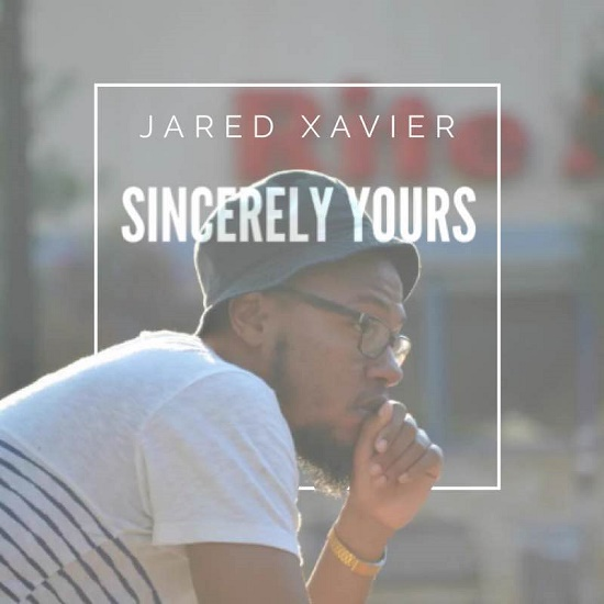 Jared Xavier - Sincerely Yours