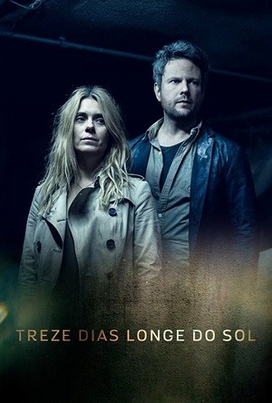 Treze Dias Longe do Sol Séries Torrent Download capa