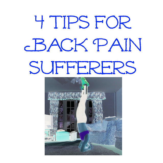4 Tips for Back Pain Sufferers