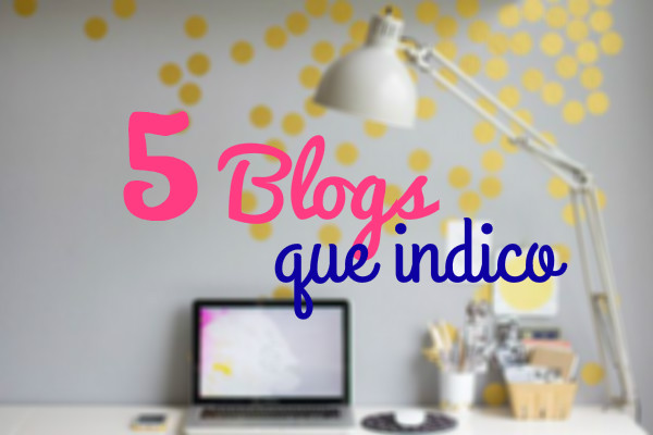 5 blogs que indico