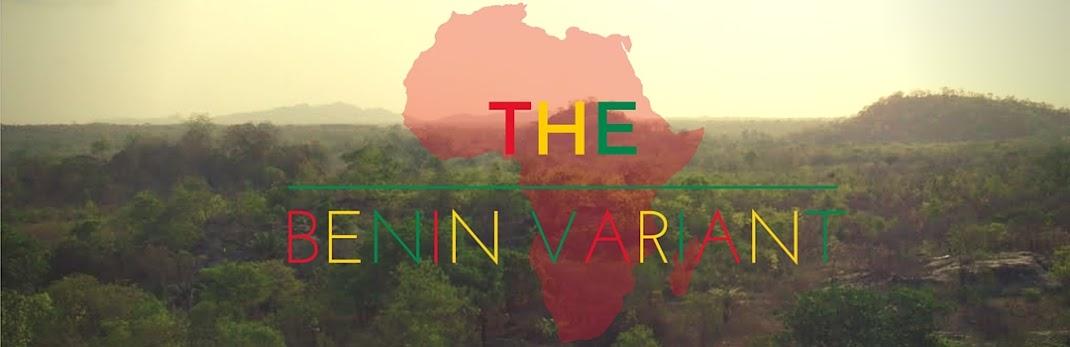 The Benin Variant