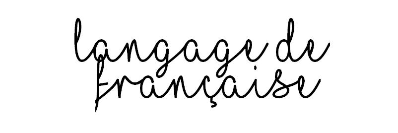 Langage De Française - Blog mode, beauté et lifestyle