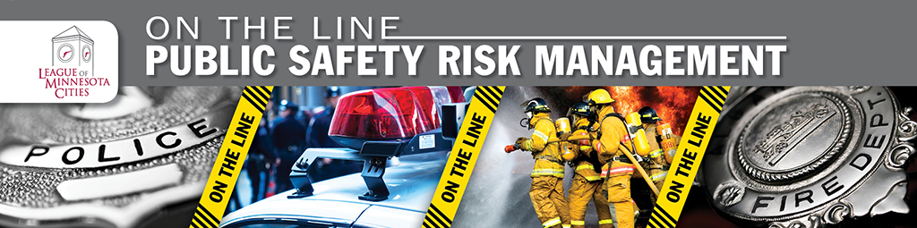 On the Line: Public Safety Risk Management