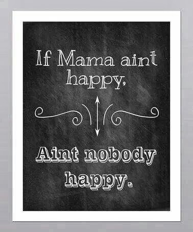 "If Mama ain't happy…ain't nobody happy!  ""Me Time"" for moms fitness challenge group"