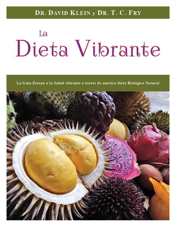 """PARA COMPRAR EL LIBRO """"LA DIETA VIBRANTE"""":"""