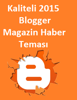 Kaliteli 2015 Blogger Magazin Haber Teması
