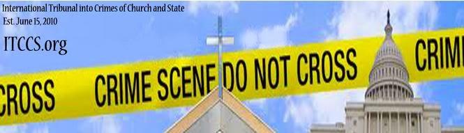 Bienvenido a ITCCS.ORG y el Tribunal Internacional de los Crímenes de la Iglesia y el Estado