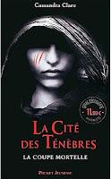 La Cité des Ténèbres, La coupe mortelle - Cassandra Clare
