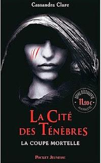 La Cité des Ténèbres, La coupe mortelle, Cassandra Clare, city of bones, mortal instruments