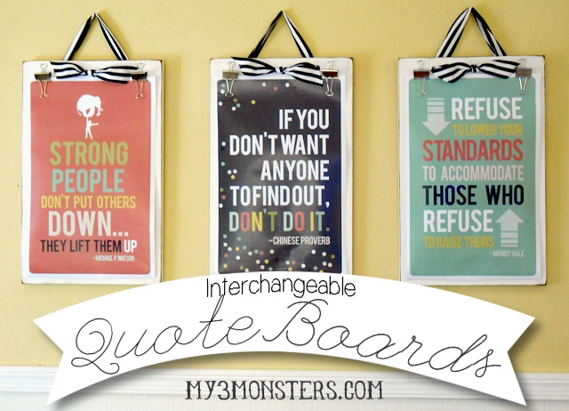 DIY Interchangeable Quote Boards at my3monsters.com
