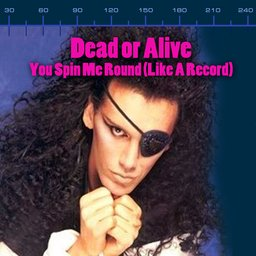 Dead Or Alive You Spin Me Round Like A Record Extended Murder Mix