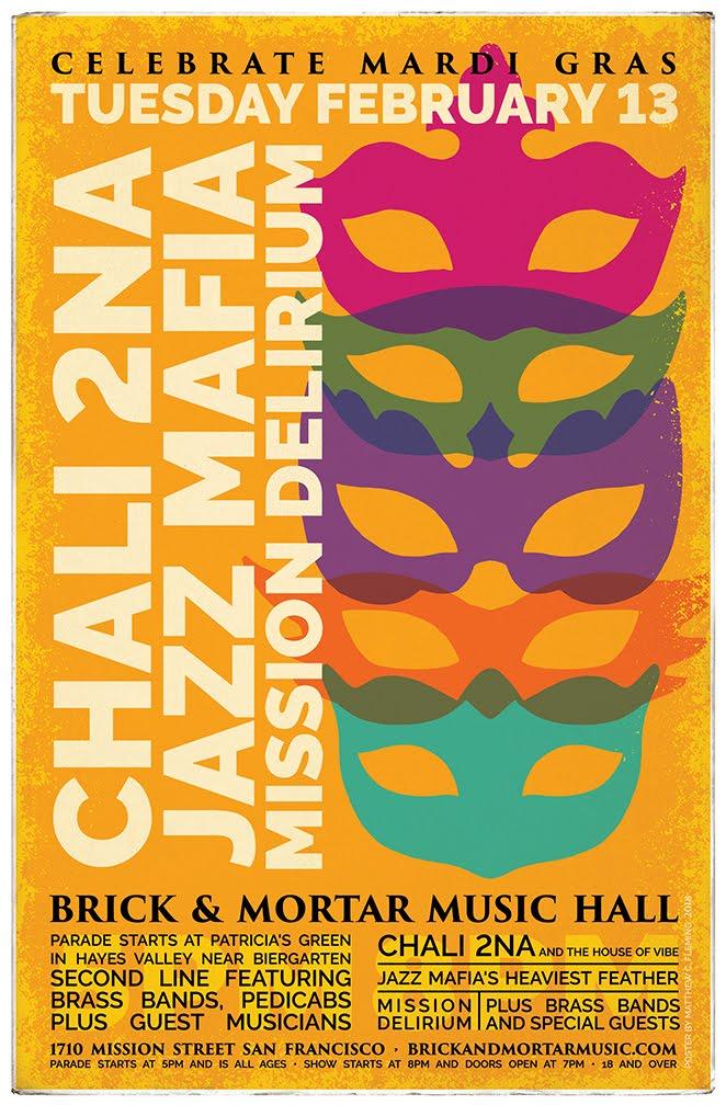 2/13: Celebrate Mardi Gras/Fat Tuesday: Chali 2na, and The House of Vibe plus Jazz Mafia