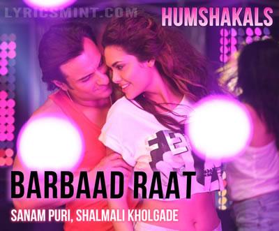 Barbaad Raat - Humshakals