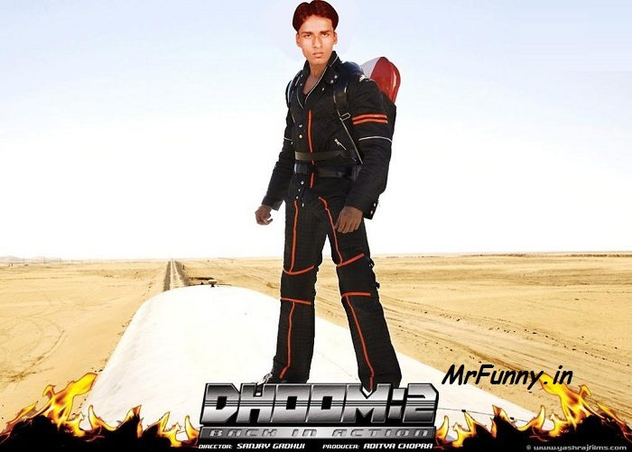 Funny Dhoom Pic – Photoshop Edit Funny Pic