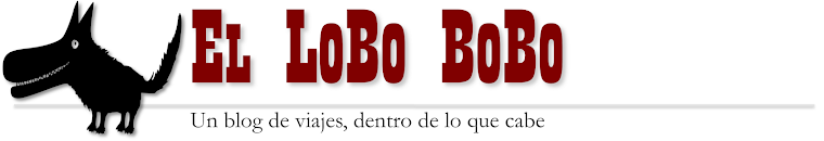 El LoBo BoBo,... un blog de viajes